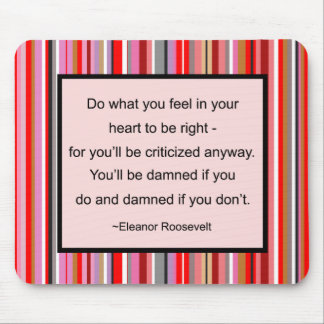 Eleanor Roosevelt Quote Mousepad