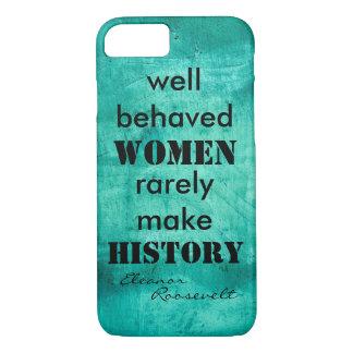 Eleanor Roosevelt quote on women text iPhone 7 Case