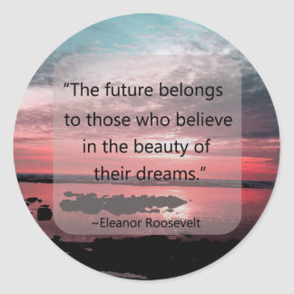 Eleanor Roosevelt Quote Round Sticker