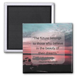 Eleanor Roosevelt Quote Square Magnet
