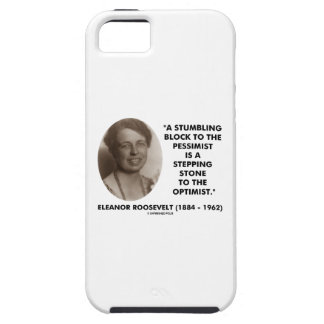 Eleanor Roosevelt Stumbling Block Stepping Stone Tough iPhone 5 Case