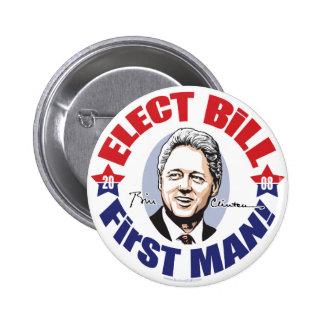 Elect Bill First Man!  Button