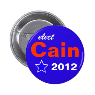 Elect Cain 2012 Buttons