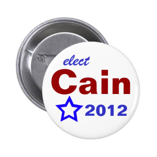 Elect Cain 2012 Pinback Button
