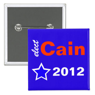 Elect Cain 2012 Pinback Buttons