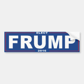 Elect Frump 2016 - Bumper Sticker