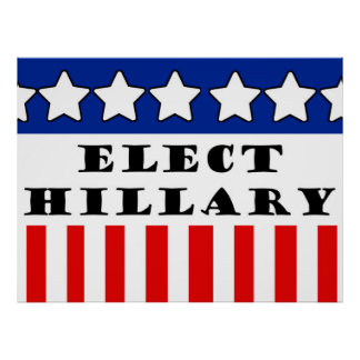 Elect Hillary Clinton Poster