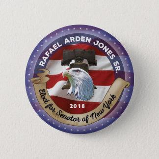 Elect Rafael Arden Jones Sr.  for Senator of NY 6 Cm Round Badge