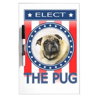 Elect The Pug Dry Erase White Board