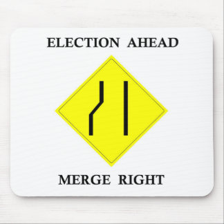 Election Ahead Merge Right Mouse Pad