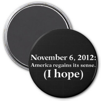 Election Day 2012 I Hope America Wakes Up 7.5 Cm Round Magnet