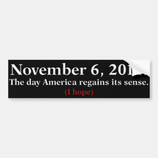 Election Day 2012 I Hope America Wakes Up Bumper Sticker
