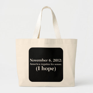 Election Day 2012 I Hope America Wakes Up Jumbo Tote Bag