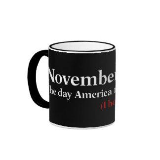 Election Day 2012 I Hope America Wakes Up Ringer Mug