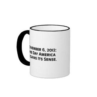 Election Day 2012 When America Regains Its Sense Coffee Mugs
