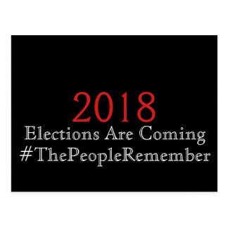 Elections are Coming The People Remember Postcard