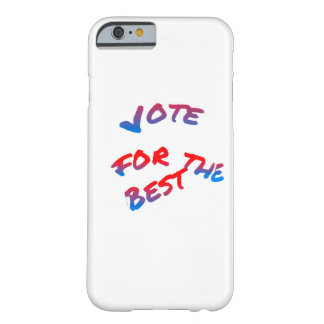 Elections, Vote for the best Barely There iPhone 6 Case