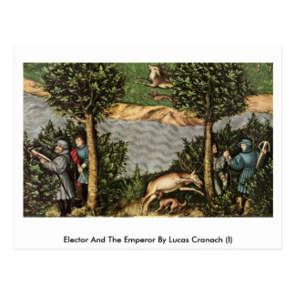 Elector And The Emperor By Lucas Cranach (I) Postcards