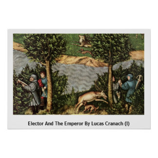 Elector And The Emperor By Lucas Cranach (I) Print