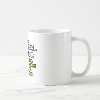 Electrical Engineer...Assume I Am Never Wrong Mug