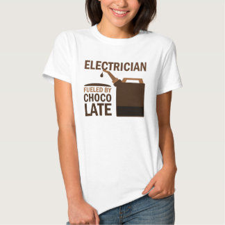 Electrician (Funny) Chocolate Tee Shirts