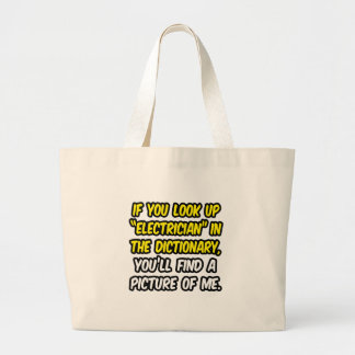 Electrician In Dictionary...My Picture Canvas Bags