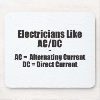 Electricians Like AC/DC Mouse Pad