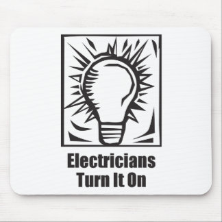 Electricians Turn It On Mouse Pad
