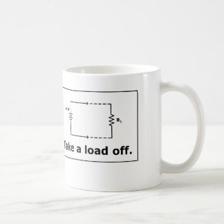 Electronics Pun Coffee Mug:  Take a Load Off Basic White Mug