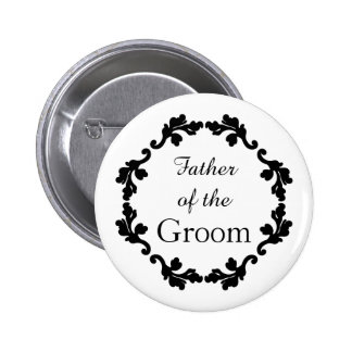 Elegant and simple wedding father of the groom 6 cm round badge