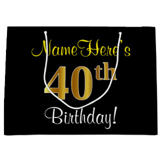 Elegant, Black, Faux Gold 40th Birthday + Name Large Gift Bag