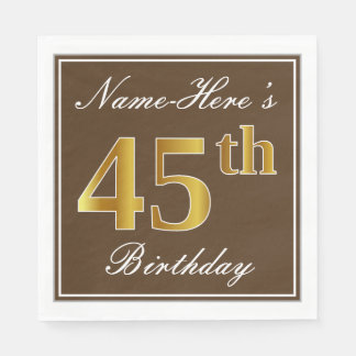 Elegant Brown, Faux Gold 45th Birthday + Name Paper Napkins