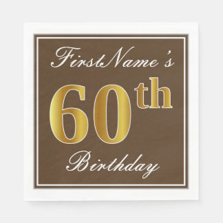 Elegant Brown, Faux Gold 60th Birthday + Name Disposable Serviette