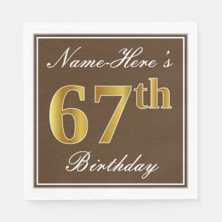 Elegant Brown, Faux Gold 67th Birthday + Name Paper Napkins