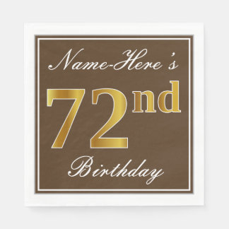 Elegant Brown, Faux Gold 72nd Birthday + Name Paper Napkins