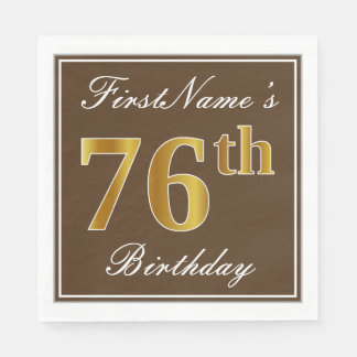 Elegant Brown, Faux Gold 76th Birthday + Name Disposable Serviettes