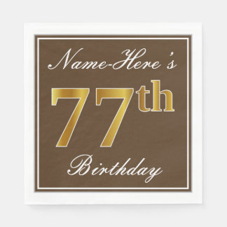 Elegant Brown, Faux Gold 77th Birthday + Name Disposable Serviette
