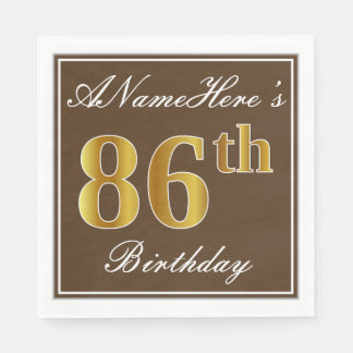 Elegant Brown, Faux Gold 86th Birthday + Name Paper Serviettes