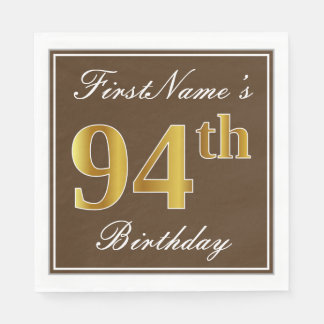 Elegant Brown, Faux Gold 94th Birthday + Name Paper Serviettes