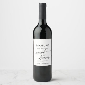 Elegant Calligraphy Will You Be My Maid of Honor Wine Label