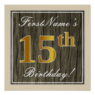 Elegant, Faux Wood, Faux Gold 15th Birthday + Name Poster