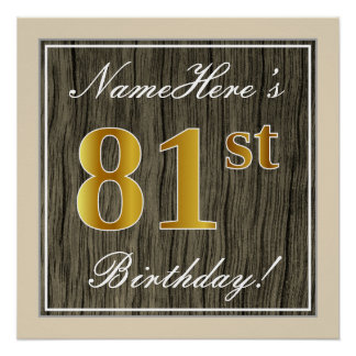 Elegant, Faux Wood, Faux Gold 81st Birthday + Name Poster