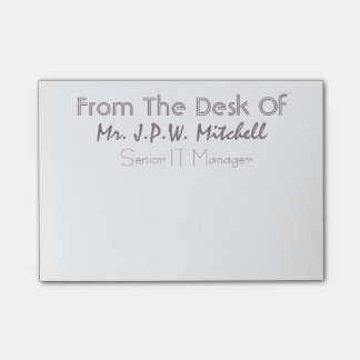 Elegant From the desk of Senior IT Manager Post-it Notes
