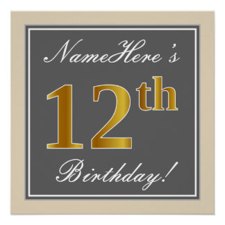 Elegant, Gray, Faux Gold 12th Birthday + Name Poster