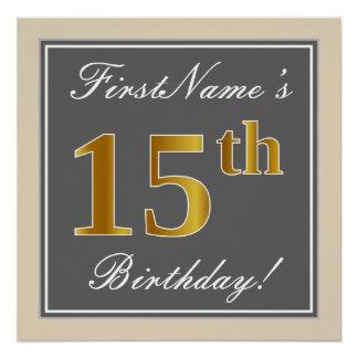 Elegant, Gray, Faux Gold 15th Birthday + Name Poster