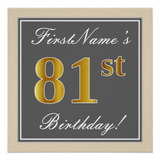 Elegant, Gray, Faux Gold 81st Birthday + Name Poster