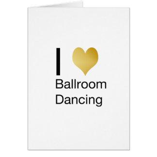 Elegant I Heart Ballroom Dancing Card
