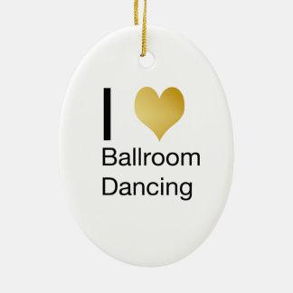 Elegant I Heart Ballroom Dancing Ceramic Ornament