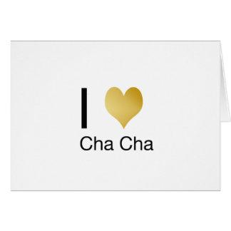 Elegant I Heart Cha Cha Card