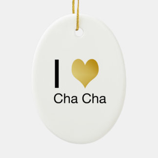 Elegant I Heart Cha Cha Ceramic Ornament